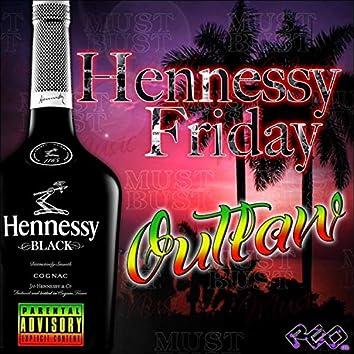 Hennessy Friday