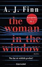 The Woman in the Window - Was hat sie wirklich gesehen?: Der New-York-Times-Bestseller: Thriller - Das Buch zum Film-Block...