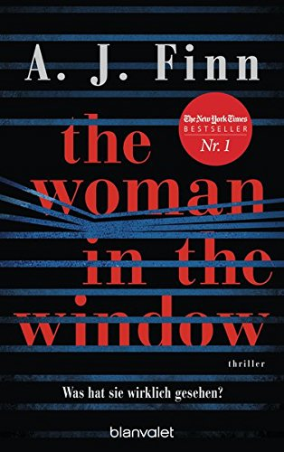 The Woman in the Window - Was hat sie wirklich gesehen?: Thriller - Das Buch zum Film-Blockbuster – ab 14. Mai auf Netflix