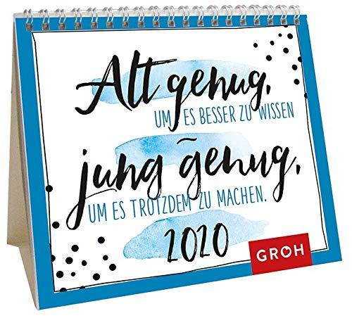 Alt genug, um es besser zu wissen - jung genug, um es trotzdem zu machen 2020: Mini-Monatskalender