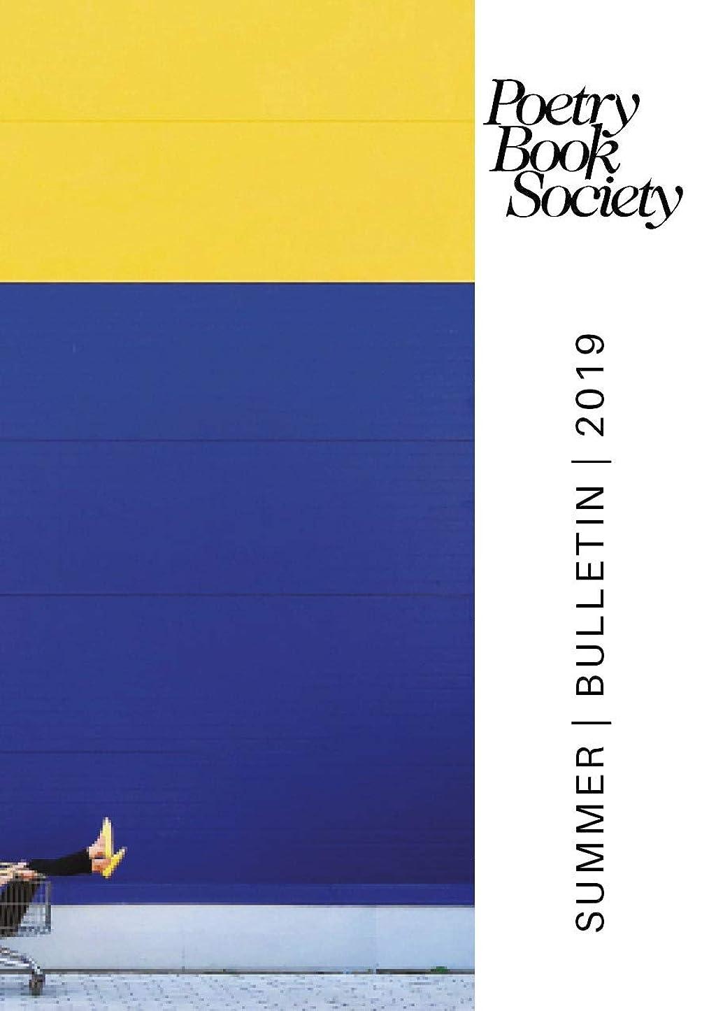 ブリード商標いらいらさせるPoetry Book Society Summer 2019 Bulletin (English Edition)