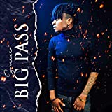 Big Pass [Explicit]