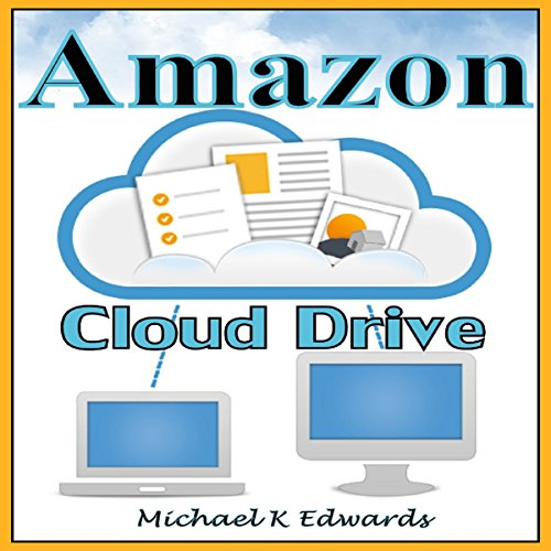 Managing Your Amazon Cloud Drive audiobook cover art