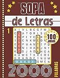 Sopa de Letras: Adultos y Mayores - Letra Grande   Volume 1   100 Puzzle & 2000 Palabras   Gran Formato 21,59 X 27,84 cm  Pasatiempos para Adultos   ...   Regalo para las Vacaciones o un Viaje
