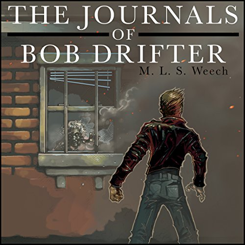 The Journals of Bob Drifter audiobook cover art