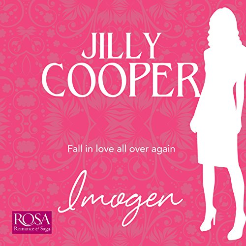 Imogen                   By:                                                                                                                                 Jilly Cooper                               Narrated by:                                                                                                                                 Rebecca Courtney                      Length: 8 hrs and 2 mins     2 ratings     Overall 2.5