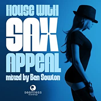 House With Sax Appeal, Vol. 1