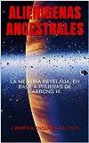 ALIENIGENAS ANCESTRALES: LA MENTIRA REVELADA, EN BASE A PRUEBAS DE CARBONO 14.