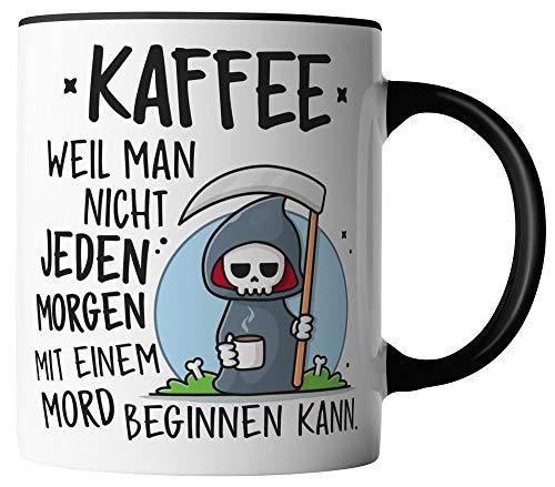 vanVerden Tasse - Kaffee, weil man nicht jeden morgen mit einem Mord beginnen kann - beidseitig Bedruckt - Geschenk Idee Kaffeetassen mit Spruch, Tassenfarbe:Weiß/Schwarz