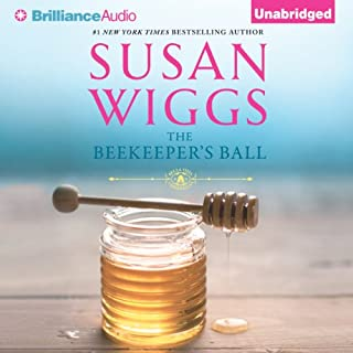 The Beekeeper's Ball     Bella Vista Chronicles, Book 2              By:                                                                                                                                 Susan Wiggs                               Narrated by:                                                                                                                                 Christina Traister                      Length: 11 hrs and 26 mins     213 ratings     Overall 4.4