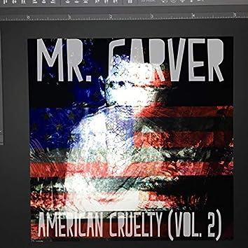 American Cruelty, Vol. 2