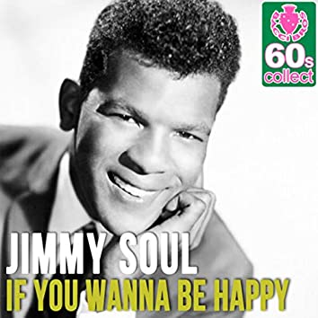 If You Wanna Be Happy (Remastered) - Single