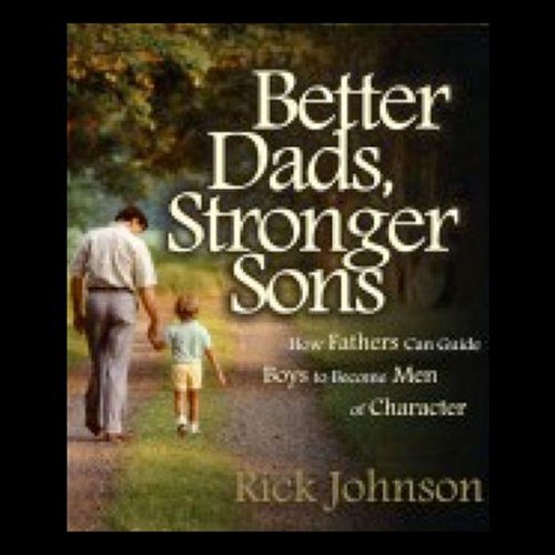 Better Dads, Stronger Sons cover art