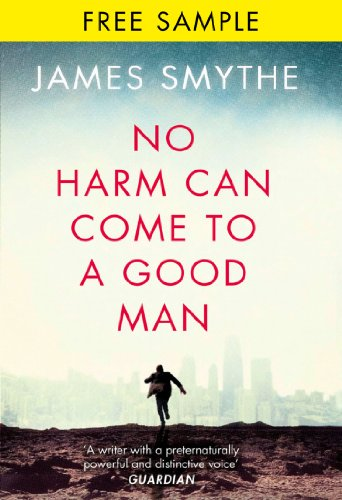 No Harm Can Come to a Good Man: free sampler (English Edition)