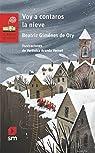 Voy a contaros la nieve: 250 par Giménez De Ory