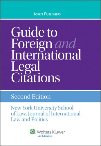 Compare Textbook Prices for Guide To Foreign and International Legal Citations Aspen Coursebook 2 Edition ISBN 9780735579798 by New York University School of Law,Journal of International Law and Politics