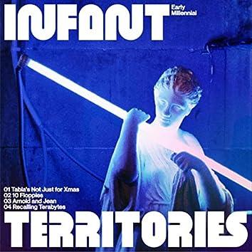 Infant Territories