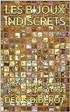 LES BIJOUX INDISCRETS: spéciales annotations par : le papillon bleu (French Edition)