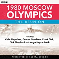 1980 Moscow Olympics: The Reunion's image