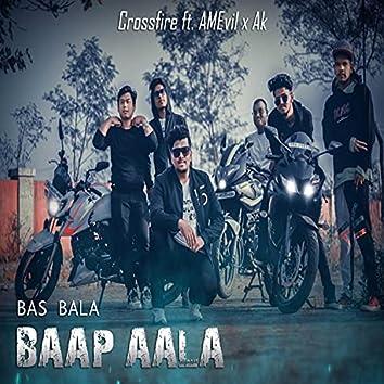 Baap Aala (feat. AMEvil & AK)