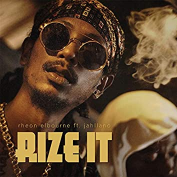 Rize It (feat. Jahllano)