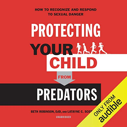Protecting Your Child from Predators audiobook cover art