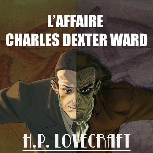 Couverture de L'Affaire Charles Dexter Ward