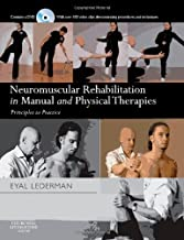 Neuromuscular Rehabilitation in Manual and Physical Therapies: Principles to Practice