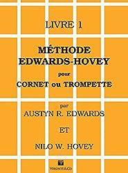 Edwards-Hovey: Méthode pour Cornet et Trompette Livre 1
