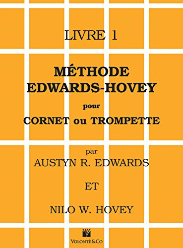 Méthode Edwards-Hovey pour cornet ou trompette
