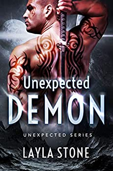 Unexpected Demon (Unexpected Series Book 2) by [Layla Stone]