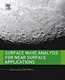 Surface Wave Analysis for Near Surface Applications (English Edition)