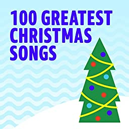 100 greatest christmas songs