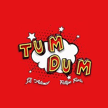 Tum Dum
