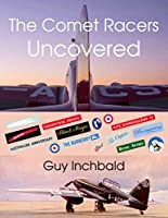 The Comet Racers Uncovered