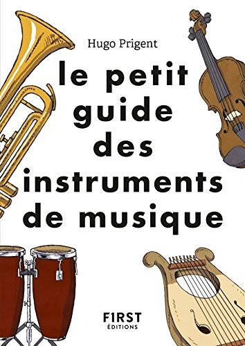 Le Petit Guide Des Instruments De Musique French Edition Kindle Edition By Prigent Hugo Arts Photography Kindle Ebooks Amazon Com