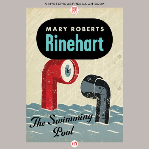 The Swimming Pool                   By:                                                                                                                                 Mary Roberts Rinehart                               Narrated by:                                                                                                                                 Laurel Lefkow                      Length: 11 hrs and 14 mins     22 ratings     Overall 4.2