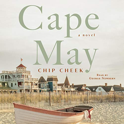 Cape May     A Novel              De :                                                                                                                                 Chip Cheek                               Lu par :                                                                                                                                 George Newbern                      Durée : 7 h et 34 min     Pas de notations     Global 0,0