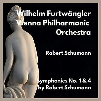 Symphonies No. 1 & 4 by Robert Schumann