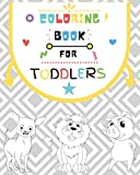 COLORING BOOK FOR TODDLERS: | FUNNY AND EASY TODDLERs Coloring Pages | 8x10 | 100 Pages | GLOSSY FINISH | Fun with Numbers, Letters, Colors, Animals, fruits |