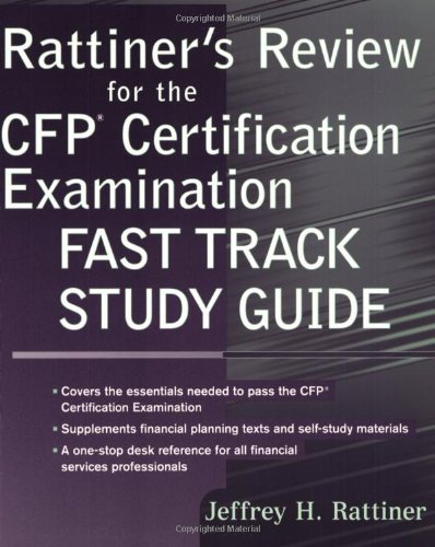 Rattiner\'s Review for the CFP(R) Certification Examination, Fast Track Study Guide (English Edition)
