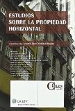 Estudios sobre la propiedad horizontal (Claves La Ley)
