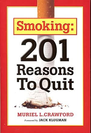 Smoking: 201 Reasons To Quit