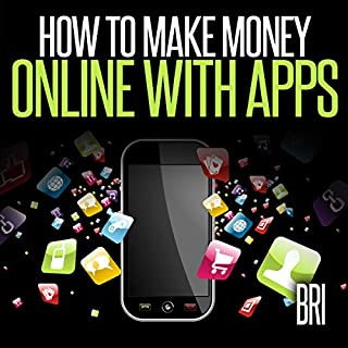 How to Make Money Online with Apps audiobook cover art