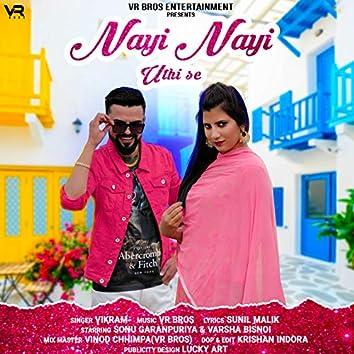 Nayi Nayi Uthi Se - Single