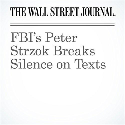 FBI's Peter Strzok Breaks Silence on Texts audiobook cover art