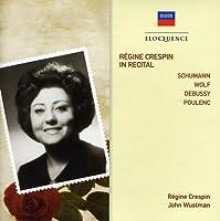 Regine Crespin in Recital by REGINE / WUSTMAN,JOHN CRESPIN (2011-08-02)