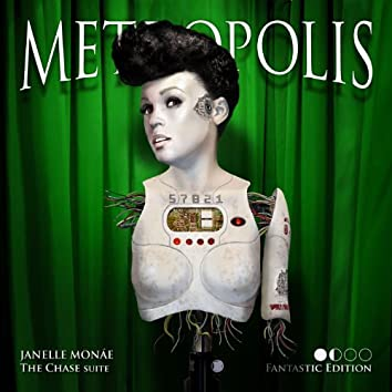 Metropolis: The Chase Suite (Fantastic Edition)