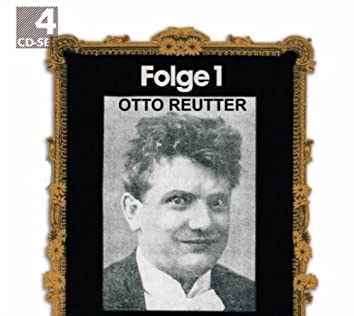 Otto Reutter Vol. 1