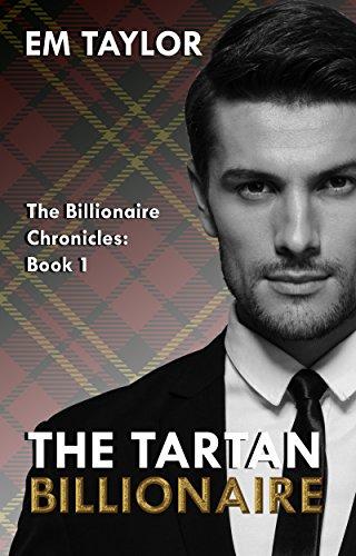 The Tartan Billionaire (The Billionaire Chronicles Book 1) (English Edition)